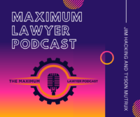 Maximum Lawyer Podcast